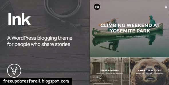 Ink - A WordPress Blogging theme to tell Stories Free Download