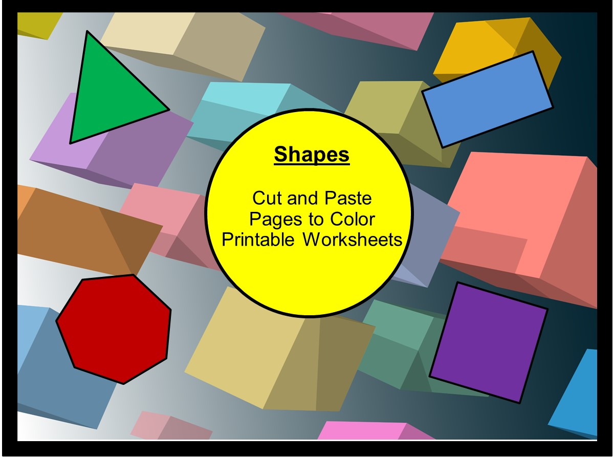 Shapes- Cut and Paste Printable Worksheets
