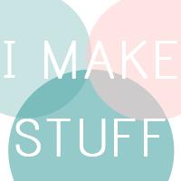 I Make Stuff