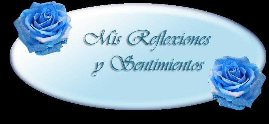 Reflexiones y sentimientos
