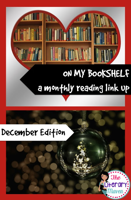 On My Bookshelf is a monthly reading link up hosted by The Literary Maven. Share great books you have read for personal pleasure, for development of your teaching skills, or as additions to your classroom library.