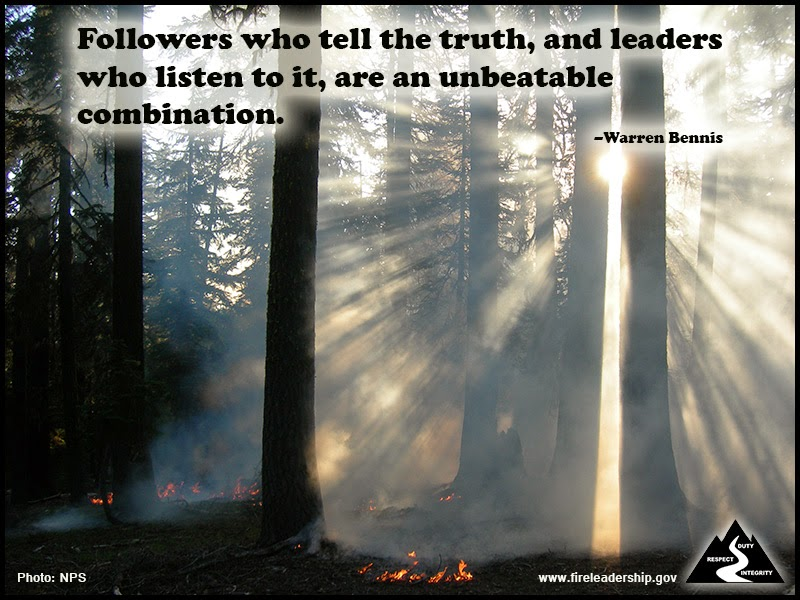 """Followers who tell the truth, and leaders who listen to it, are an unbeatable combination."" ~ Warren Bennis"