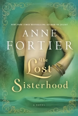 The Lost Sisterhood, Anne Fortier