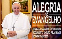 EXORTAÇÃO APOSTÓLICA EVANGELII GAUDIUM DO PAPA FRANCISCO