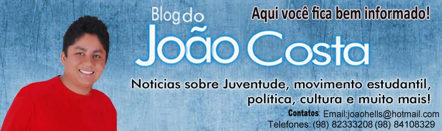 Blog do JOO COSTA de Gov. Nunes Freire