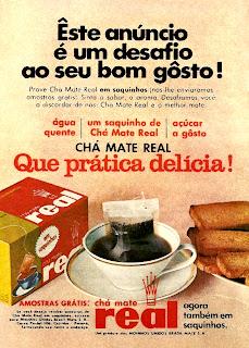 propaganda chá mate Real - 1970, 1970. História da década de 70. Propaganda nos anos 70. Brazil in the 70s. Oswaldo Hernandez.