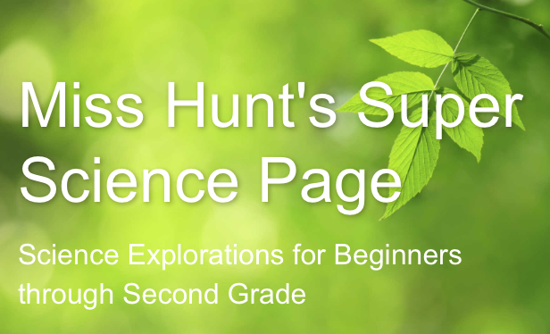 Miss Hunt's Super Science Page