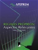 Livro: Regimes Próprios - Aspectos Relevantes vol.1