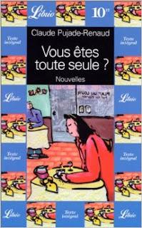Vous êtes toute seule ? Claude Pujade Renaud