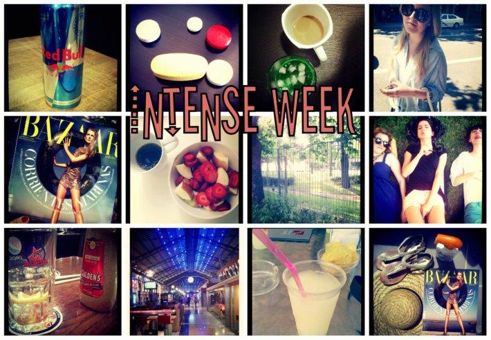 INTENSE WEEK