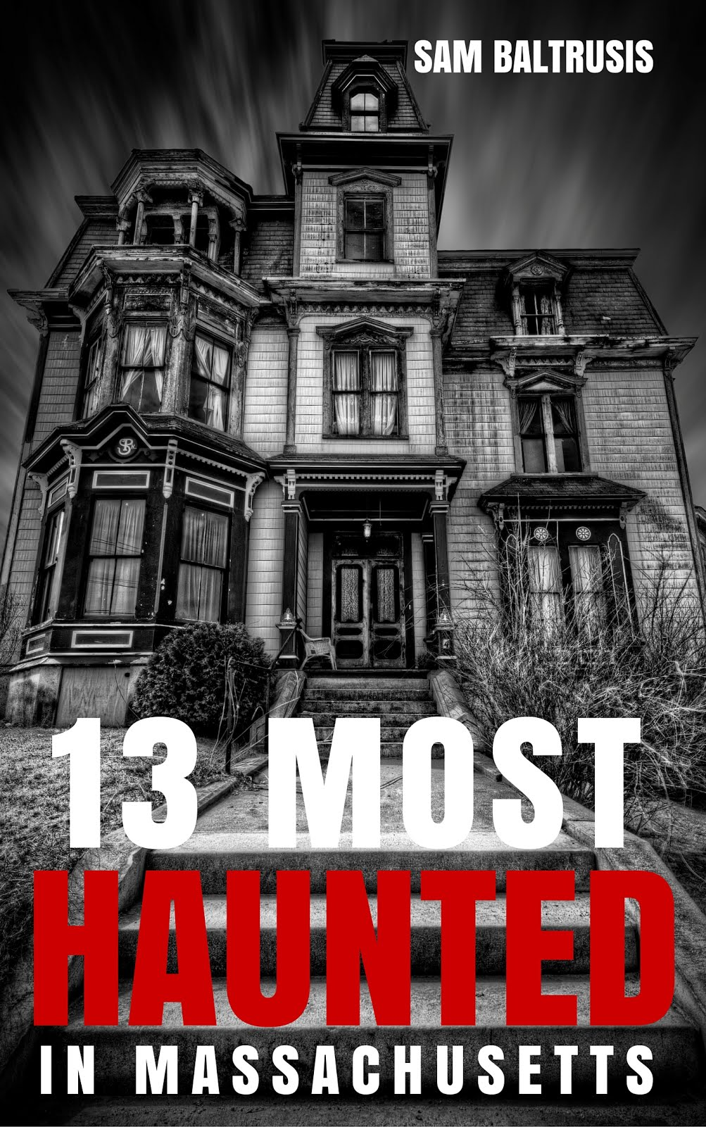 '13 Most Haunted in Massachusetts'