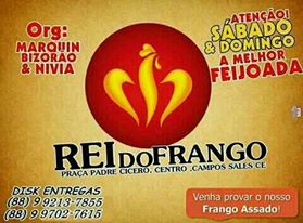 REI DO FRANGO -PRAÇA PADRE CICERO - CENTRO - C. SALES