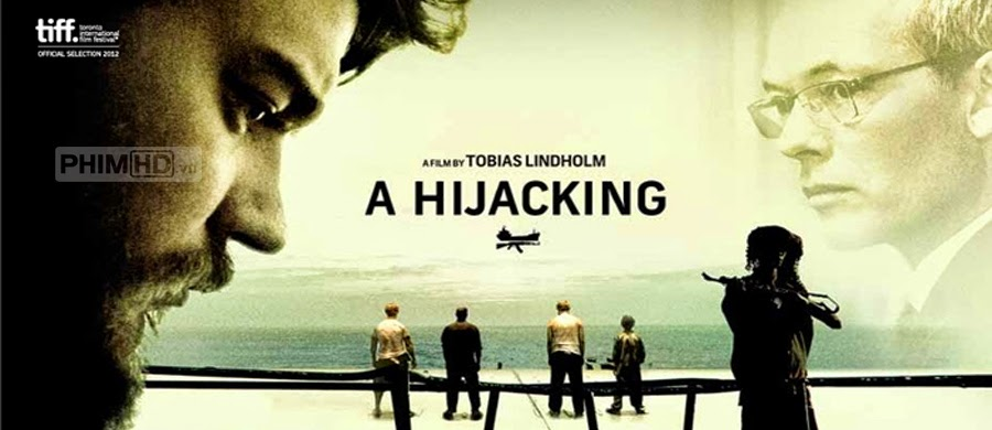 Hải Tặc - A Hijacking (Kapringen) - 2012