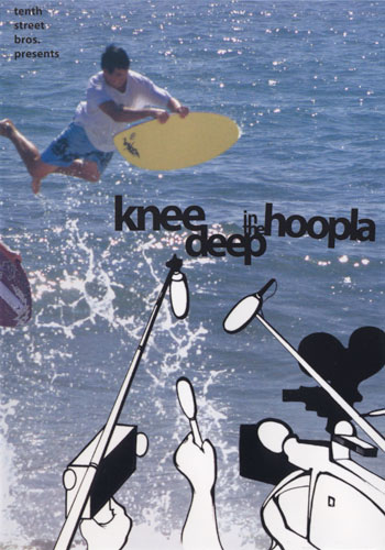 Knee Deep in the Hoopla