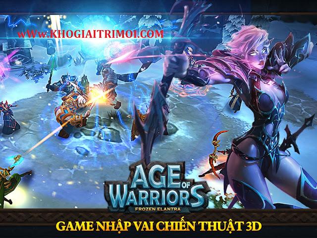 Tải game Age Of Warriors phiên bản mới nhất miễn phí cho điện thoại android, iphone