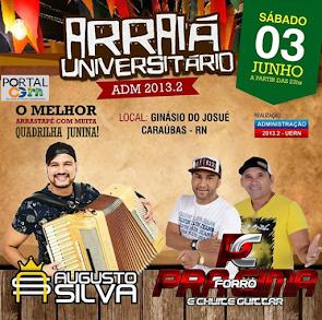 Arraiá Universitário com Augusto Silva e Forró Pra Cima neste dia 03 de Junho em Caraúbas