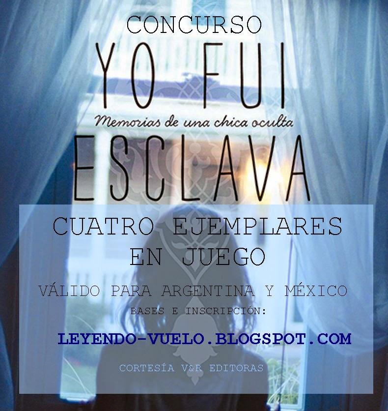 http://leyendo-vuelo.blogspot.com/2015/04/concurso-yo-fui-esclava.html