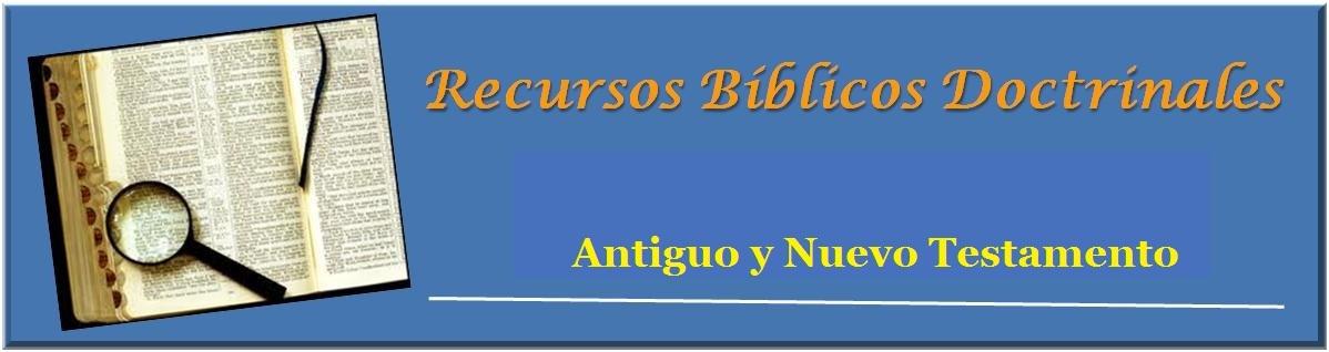Estudios del Nuevo y Antiguo Testamento
