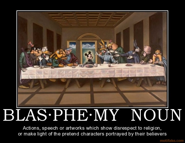 [Image: blasphemy-noun-actions-speech-or-artwork...428716.jpg]
