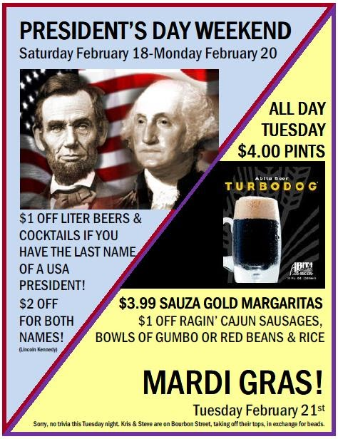Shultzy 39 S News Presidents Day Weekend And Mardi Gras