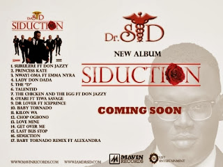 Mavin Records Announces The New Album Siduction From Dr Sid