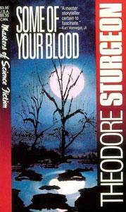 Portada de Un poco de tu sangre, de Theodore Sturgeon