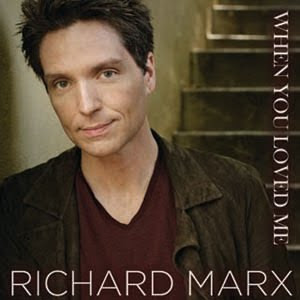 Richard Marx - When You Loved Me Lyrics | Letras | Lirik | Tekst | Text | Testo | Paroles - Source: mp3junkyard.blogspot.com