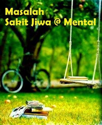 Masalah Sakit Jiwa Atau Mental
