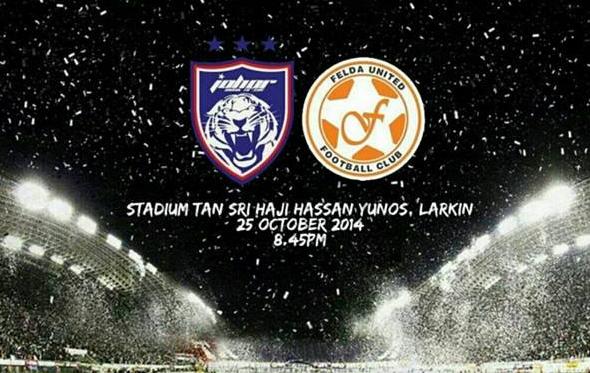 Keputusan Penuh JDT Vs Felda United 25 Oktober 2014