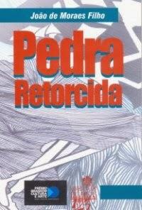 Pedra Retorcida - João de Moraes Filho
