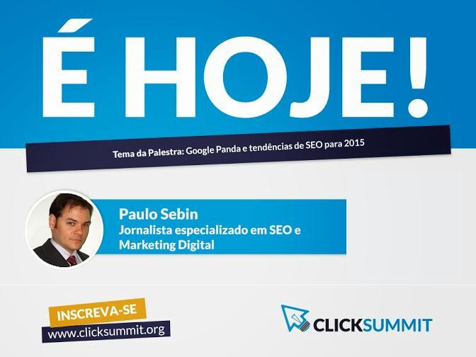 Paulo Sebin foi palestrante no Click Summit 2014