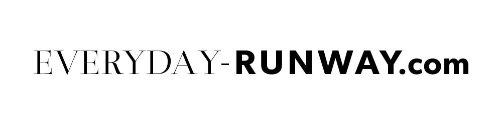 EVERYDAY-RUNWAY