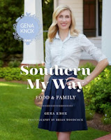 Southern My Way: Food & Family by Gena Knox