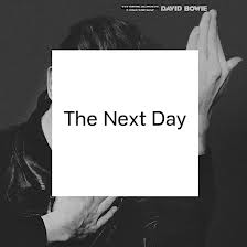 Tracklist: The Next Day by David Bowie