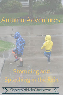 Title pic: Boys splashing in a puddle in rain coat and rain boots.  Text: Autumn Adventures: Stomping and Splashing in the Rain