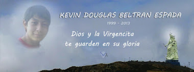 Q.E.P.D. Kevin Douglas Beltran Espada 1999 - 2013