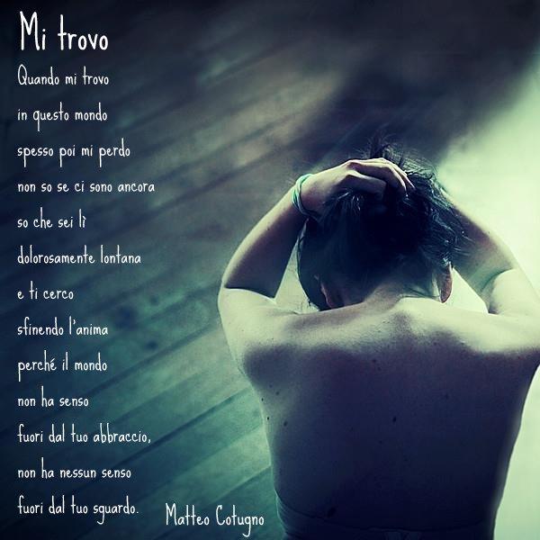 Molto Poesie di Matteo Cotugno: Mi trovo BY57