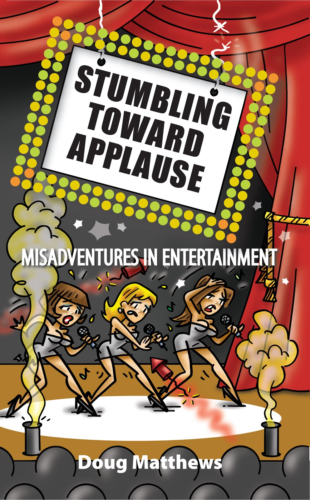 Stumbling Toward Applause