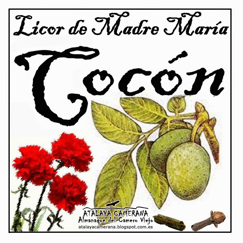 """""""Licor de Madre María"""": Cocón"""