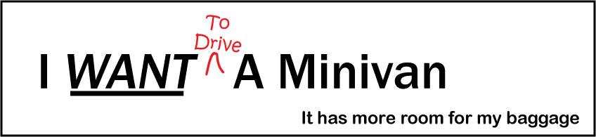 I Want a Minivan