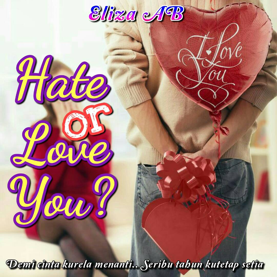 Hate Or Love You?