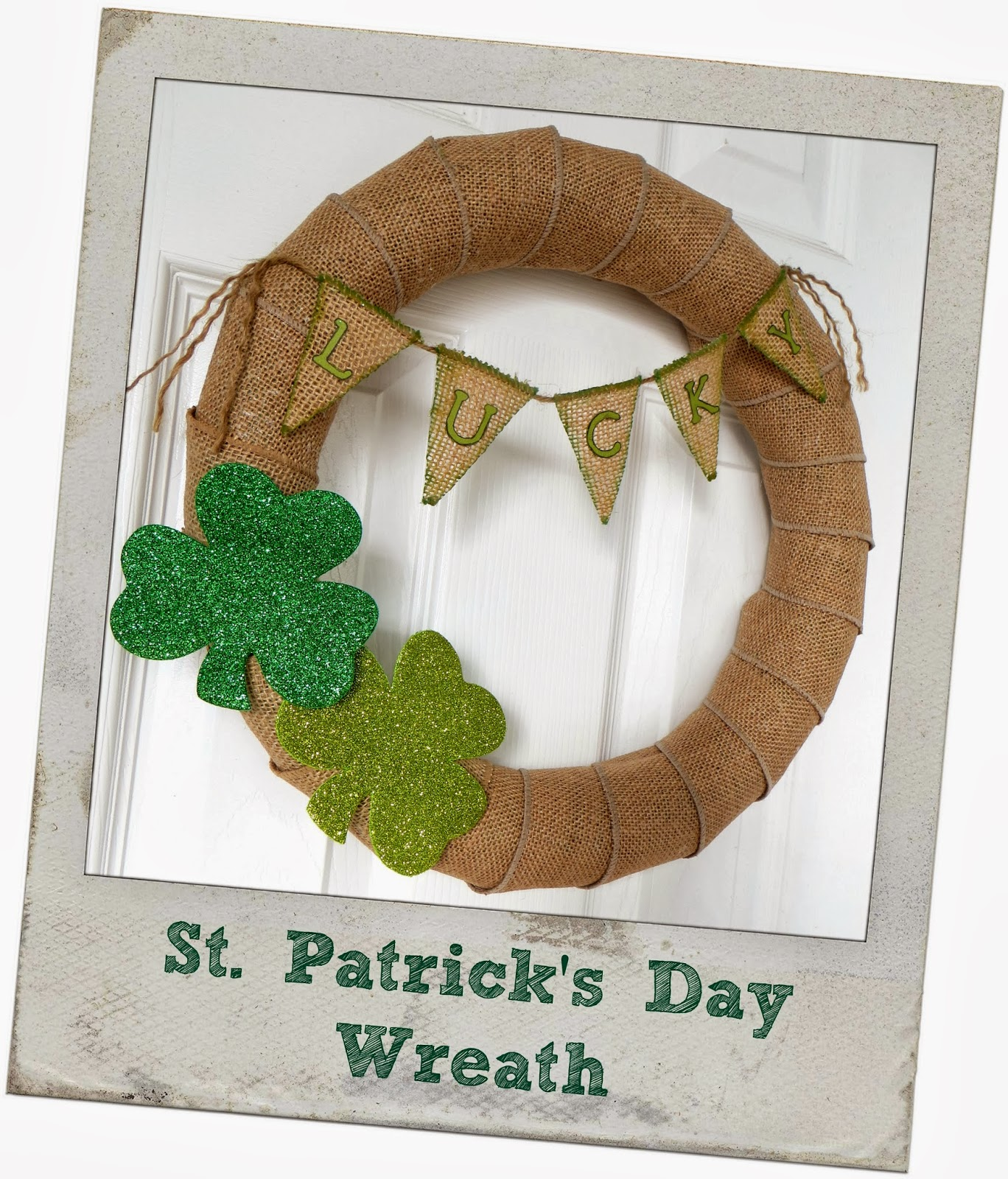 Lucky, St Patricks Day, St. Patty's Day, St Pattys Day, shamrock, luck of the Irish, burlap wreath, March 17th