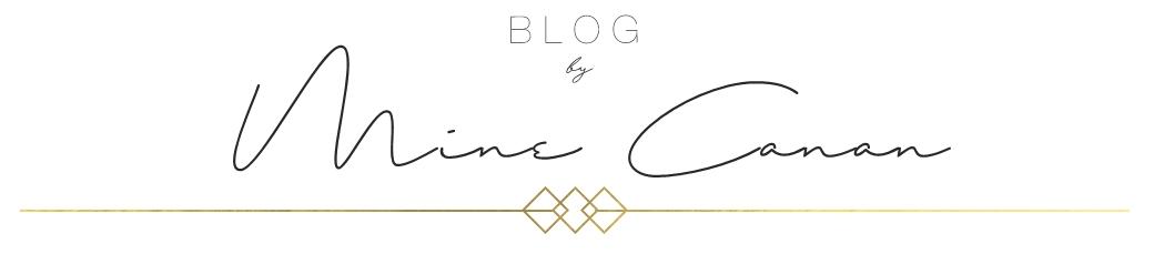 Blog by Mine Canan | Güzellik, Bakım, Makyaj ve Gezi Günlüğü