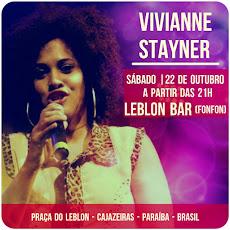 VIVIANNE STAYNER. Show dia 22/10, às 21 horas, no Leblon Bar