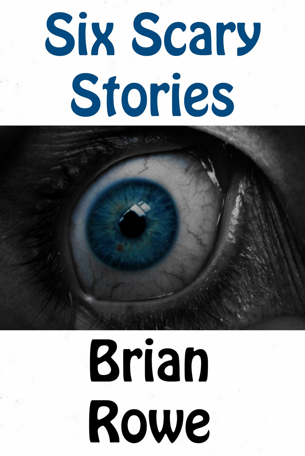Six scary stories features six of my short horror stories