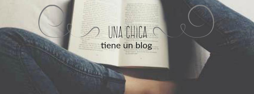 Una Chica Tiene un Blog