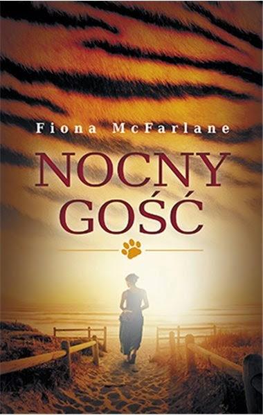 """""""Nocny gość"""" – Fiona McFarlane"""