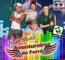 Felipe Motta E  AVENTUREIROS DO FORR