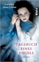 http://www.amazon.de/Tagebuch-eines-Engels-Carolyn-Jess-Cooke/dp/3492259383