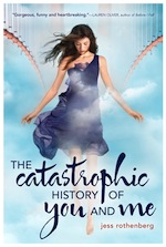 THE CATASTROPHIC HISTORY OF YOU &amp; ME